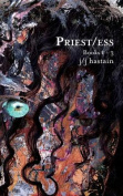 Priest/Ess: Books 1 - 3
