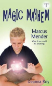 Marcus Mender (Magic Mayhem)