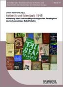 Asthetik Und Ideologie 1945 [GER]