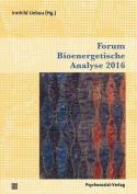 Forum Bioenergetische Analyse 2016 [GER]