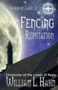 Fencing Reputation