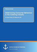 Determining Consumer Behaviour in the Catering Industry