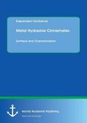 Metal Hydrazine Cinnamates
