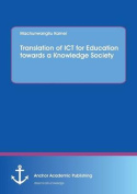 Translation of Ict for Education Towards a Knowledge Society
