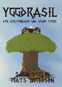 Yggdrasil - Der Weltenbaum Und Seine Tiere [GER]