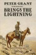 Brings the Lightning
