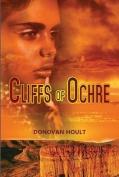 Cliffs of Ochre