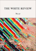The White Review: 2016: No. 17
