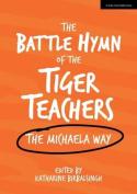 The Battle Hymn of the Tiger Teachers