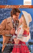 Western Romance Duo/Santa in A Stetson/the Christmas Secret