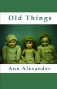 Old Things