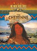 The Cheyenne (We Were Here First