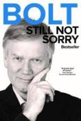 Bolt: Still Not Sorry
