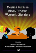 Meeting Points in Black/Africana Women's Literature
