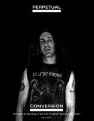 Perpetual Conversion