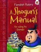 A Shogun's Manual for Ruling His Domain