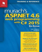 Murach's ASP.Net 4.6 Web Programming with C# 2015