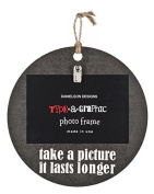 Type a Graphic Photo Frame- Take a picture it lasts longer