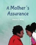 A Mother's Assurance