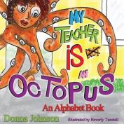 My Teacher Is Not an Octopus