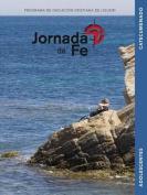 Jornada de Fe Para Adolescentes, Catecumenado [Spanish]