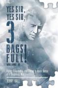 Yes Sir, Yes Sir, 3 Bags Full! Volume II
