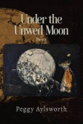 Under the Unwed Moon