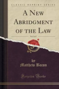 A New Abridgment of the Law, Vol. 3 of 7