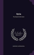 Syria: The Desert & the Sown