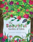 The Beautiful Garden of Eden