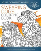 Swearing Dogs Coloring Book