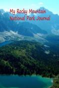 My Rocky Mountain National Park Journal