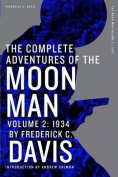 The Complete Adventures of the Moon Man, Volume 2