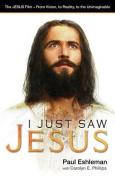 I Just Saw Jesus