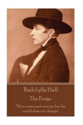 Radclyffe Hall - The Forge