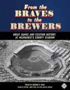 From the Braves to the Brewers
