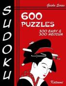 Sudoku 600 Puzzles - 300 Easy & 300 Medium  : Geisha Series Book