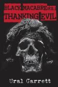 Thanking Evil