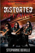 Distorted Affairs