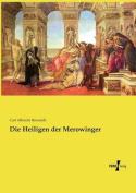 Die Heiligen Der Merowinger [GER]