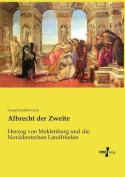 Albrecht Der Zweite [GER]