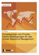 Konsequenzen Von Private-Equity-Beteiligungen Fur Das Human Resource Management [GER]