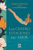 Las Cuatro Estaciones del Amor [Spanish]
