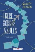 Trece Sobres Azules [Spanish]