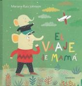 El Viaje de Mama [Spanish]