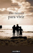 Tres Razones Para Vivir [Spanish]