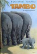 Tambo El Pequeno Elefante [Spanish]