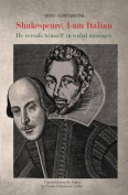 Shakespeare: I Am Italian