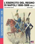 L'Esercito del Regno Di Napoli 1806-1808 Vol. 2  [ITA]