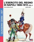 L'Esercito del Regno Di Napoli 1808-1815 Vol. 3  [ITA]
